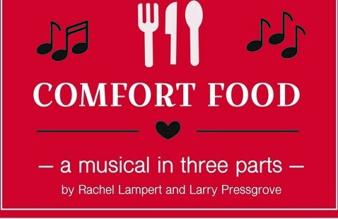 Comfort Food - A Musical in Three Parts