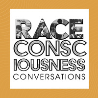 Race Consciousness Conversations for Faculty/Staff