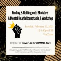 Finding and holding onto Black Joy: A Mental Health Roundtable & Workshop