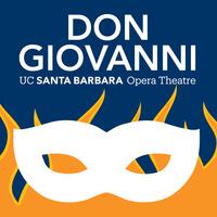 UC Santa Barbara Opera Theatre presents W.A. Mozart's Don Giovanni