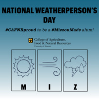 National Weatherperson's Day and CAFNR Conversations