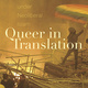 Queer in Translation: Sexual Politics Under Neoliberal Islam