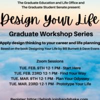 'Design Your Life' Graduate Workshop Series: Plan Your Odyssey | Graduate Education & Life