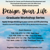 'Design Your Life' Graduate Workshop Series: Prototype Your Life   Graduate Education & Life