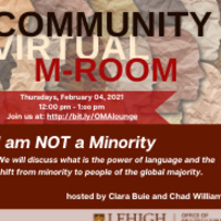 Community M-Room: I Am NOT A Minority | Multicultural Affairs