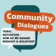 Community Dialogue: Motivation - How Do We Manage Burnout & Isolation?