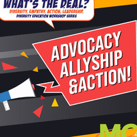 What's the D.E.A.L? Advocacy, allyship and action