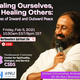 Healing Ourselves, Healing Others: Practices of Inward and Outward Peace