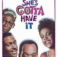 Movie & Discussion: She's Gotta Have It