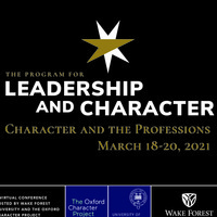 The Program for Leadership & Character presents: Character and the Professions Virtual Conference