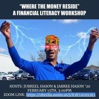 Where the Money Reside: A Financial Literacy Workshop