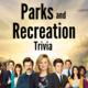 Parks & Recreation Trivia