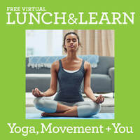 Lunch & Learn: Yoga, Movement and You