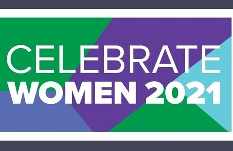 Celebrate Women  2021: 15 Years of Celebrating YOU! REGISTRATION NOW OPEN!