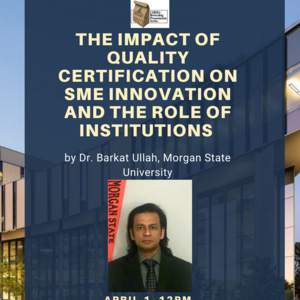 The Impact of Quality Certification on SME Innovation and the Role of Institutions