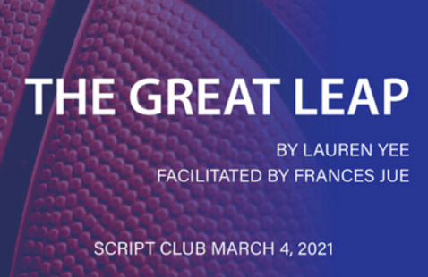 The Great Leap - Kitchen Theatre Company Script Club