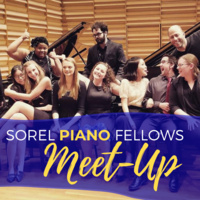 Sorel Piano Fellows Meet-Up
