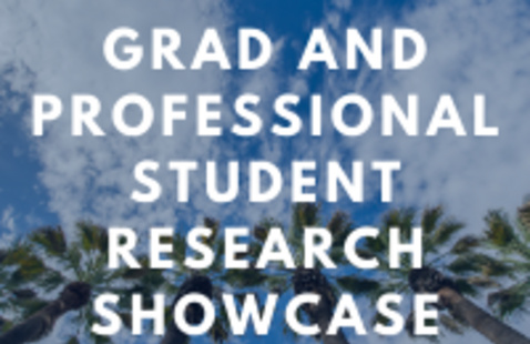 Graduate and Professional Student Research Showcase Info Session