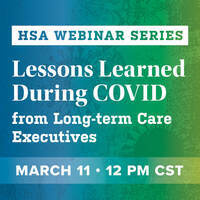 Lessons Learned from Long-term Care Executives During Covid-19