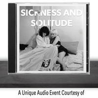 Sickness and Solitude