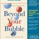 Beyond Your Bubble: How to Connect Across the Political Divide , Skills and Strategies  for Conversations That Work, Dr. Tania Israel