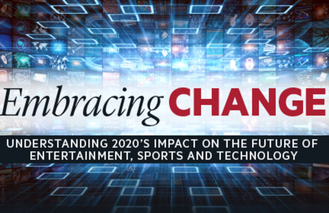Embracing Change: Understanding 2020's Impact on the Future of Entertainment, Sports, and Technology
