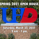 SPRING 2021 OPEN HOUSE, Saturday, March 27, 2021 - 9am - 12pm