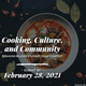 Cooking, Culture, and Community. Common reader student essay contest. Submit by February 28, 2021.  In the background is a picture of a white plate of food with chicken, mozzarella and a tomato sauce. There are garnishes around the plate in the background.