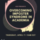 Overcoming Imposter Syndrome in Academia
