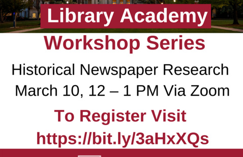 Library Academy Workshop Series: Historical Newspaper Research