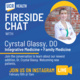 Fireside Chat with Crystal Glassy, DO - UCR Health's Newest Integrative Medicine Physician