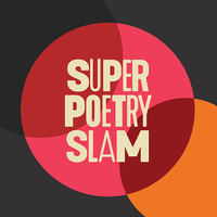 Super Poetry Slam. Text is in a circle border that is pink and red that feeds into an orange circle.