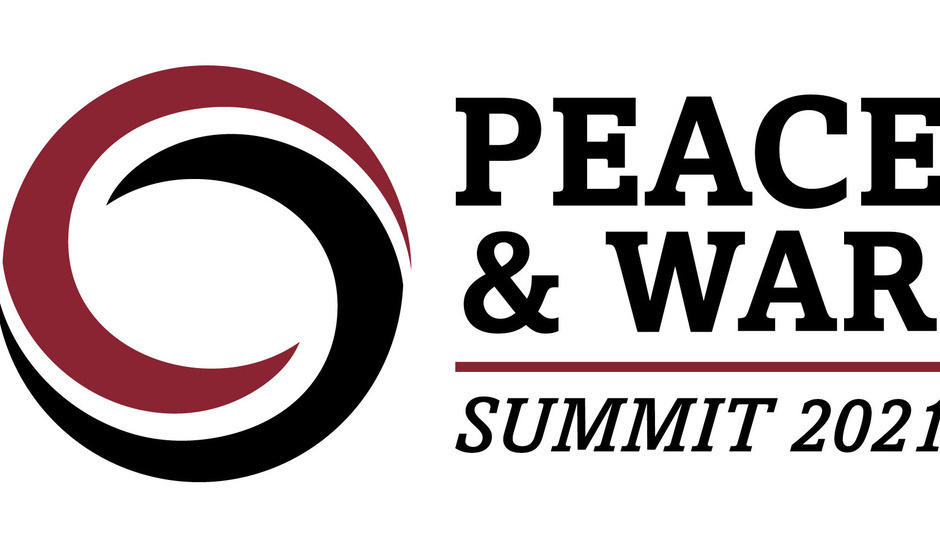 2021 Peace and War Summit Theme: On the Path to Conflict? Scrutinizing U.S.-China Rivalry - Session I: China-Russia Military Cooperation and U.S.-China Rivalry