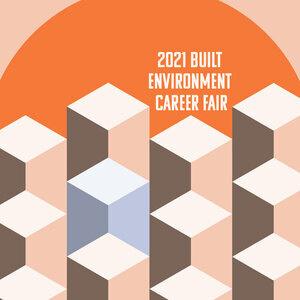 2021 Built Environment Career Fair