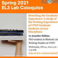 Rewriting the Graduate Experience: A Study of the Writing Experiences of UTEP Graduate Students across Disciplines