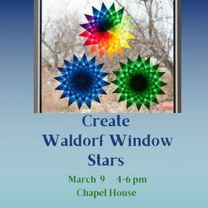 Create Waldorf Window Stars at Chapel House, March 9, 4-6pm