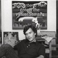 Rubberband Man Enters the Virtual Still Life | Ari Norris | MA Exhibition