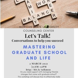 Let's Talk!: Mastering Graduate School and Life