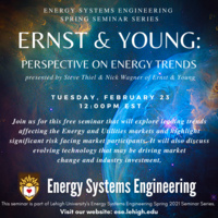 "Energy Systems Engineering Spring Seminar Series: ""Ernst & Young Perspective on Energy Trends"""