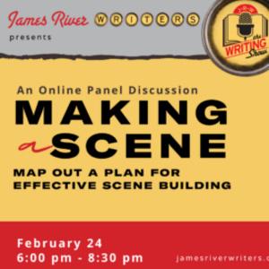 February 2021 Writing Show: Making a Scene