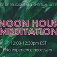 Noon Hour Meditation