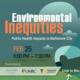 Environmental Inequities Event Graphic