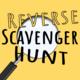Reverse Scavenger Hunt