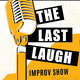 The Last Laugh Improv Open Workshops