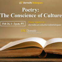 """Dornsife Dialogues: """"Poetry: The Conscience of Culture"""""""