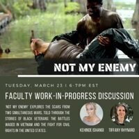 Not My Enemy Faculty Work-in-Progress Discussion with Faculty Kehinde Ishangi and Tiffany Rhynard