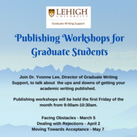 Publishing Workshop for Graduate Students: Dealing with Rejections | Graduate Education & Life