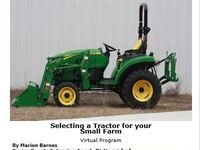 Selecting a Tractor for Your Small Farm Flyer