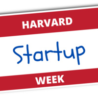 Harvard Start-Up Week: The Pitch - How to Present Your Ideas to Potential Stakeholders and Investors