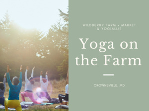 Yoga on the Farm Series: Spring Solstice